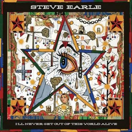 EARLE, STEVE - I'll Never Get Ou Of This World Alive (Digipak)