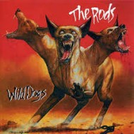 RODS, THE - Wild Dogs