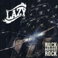 LAZY - Rock Against Rock