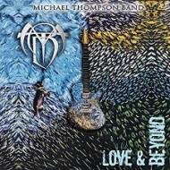 MICHAEL THOMPSON BAND - Love & Beyond