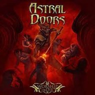 ASTRAL DOORS - Worship Or Die (Deluxe Edition)