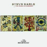 EARLE, STEVE & THE DUKES (& DUCHESSES) - The Low Highway (Cardboard)