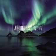 ARDOURS - Last Place On Earth