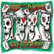 DOGS D'AMOUR, TYLA'S - Jack O'Byte Bluesy - Vol. 1