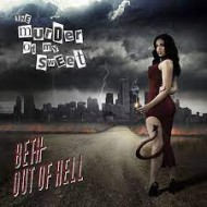 MURDER OF MY SWEAT, THE - Beth Out Of Hell