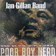 GILLAN BAND, IAN - Poor Boy Hero