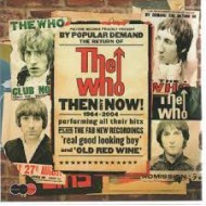 WHO, THE - Then And Now 1964-2004