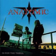 ANATOMIC - In For The Thrill