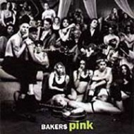 BAKERS PINK - s/t