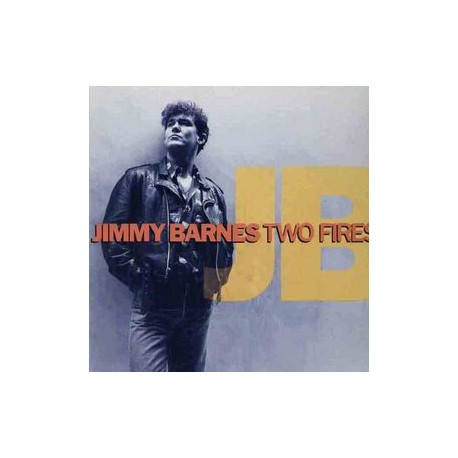 BARNES, JIMMY - Two fires