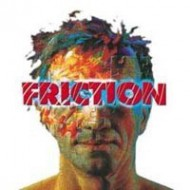 FRICTION - s/t