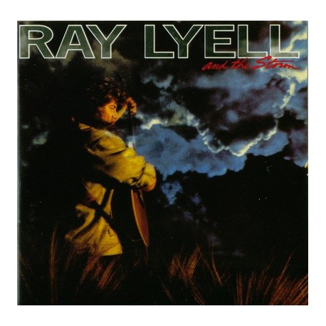 LYELL, RAY - And the Storm (-89)