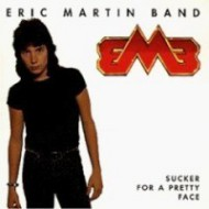 MARTIN BAND, ERIC - Sucker For a Pretty Face
