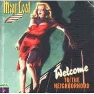 MEAT LOAF - Welcome To The Neighbourhood