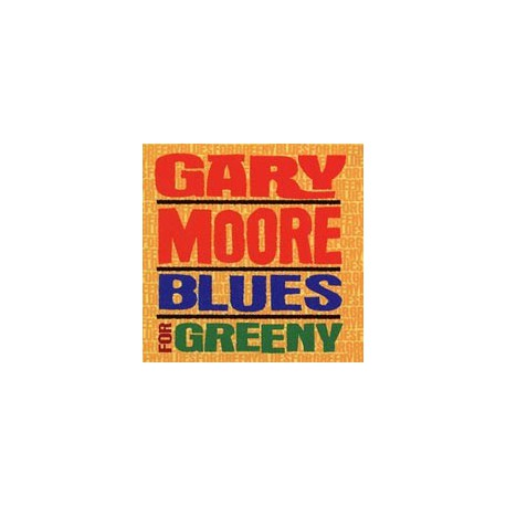 MOORE, GARY - Blues For Greeny