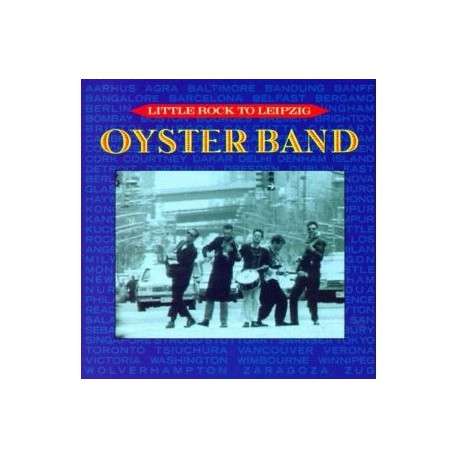 OYSTER BAND - Little rock to Leipzig