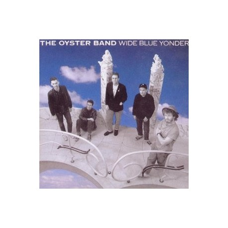 OYSTER BAND - Wide Blue Yonder
