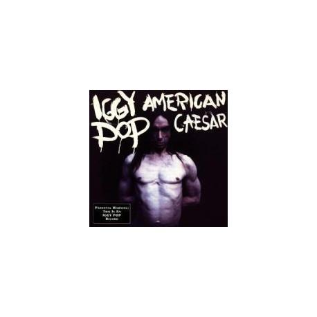 POP, IGGY - American Caesar