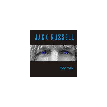 RUSSELL, JACK - For You