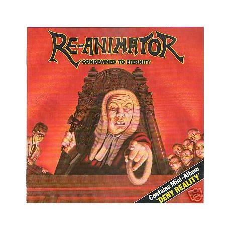 RE-ANIMATOR - Condemned To Eternity / Deny Reality