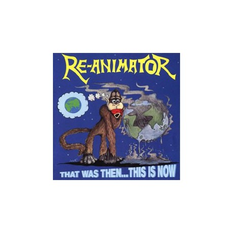 RE-ANIMATOR - That Was Then… This Is Now