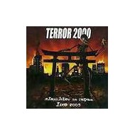 TERROR 2000 - Slaughter in Japan - Live 2003