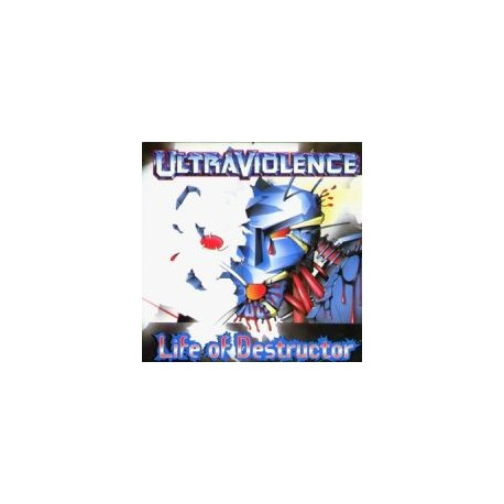 ULTRAVIOLENCE - Life of destructor