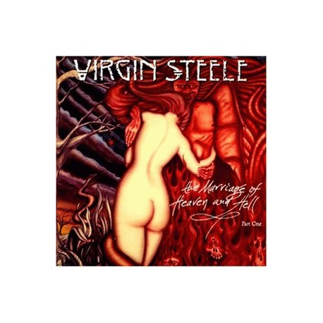 VIRGIN STEELE - The Marriage Of Heaven And Hell...Part One