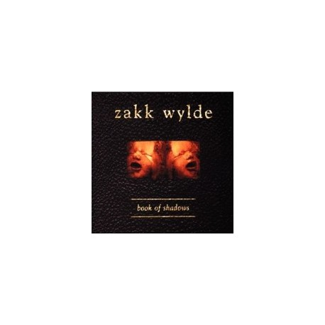 WYLDE, ZAKK - Book Of Shadows