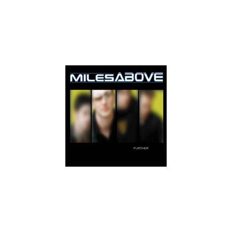 MILES ABOVE - Further