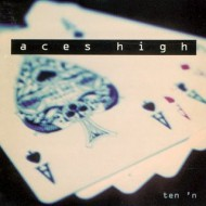 ACES HIGH - Ten 'N' Out