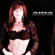 AINA - Living In The Boy's World