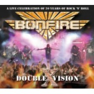 BONFIRE - Double Vision - Live at Firefest III