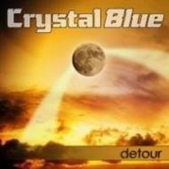 CRYSTAL BLUE - Detour
