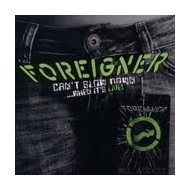 FOREIGNER - Can't slow down - When It's Live!