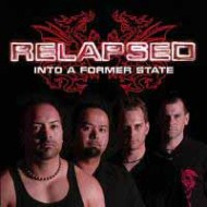 RELAPSED - Into A Former State