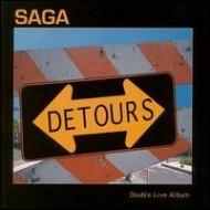 SAGA - Detours - Live
