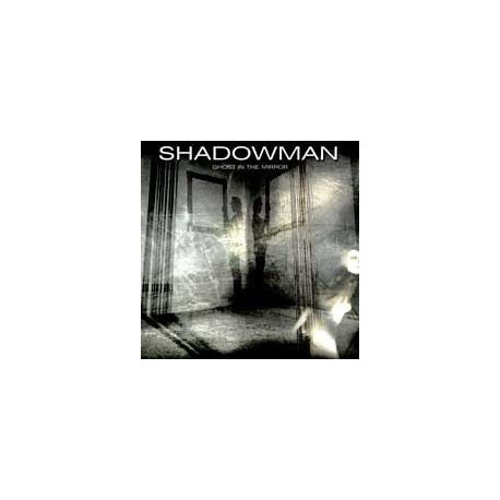 SHADOWMAN - Ghost In The Mirror