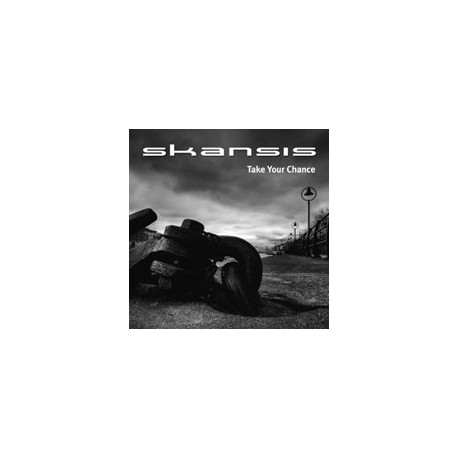 SKANSIS - Take Your Chance