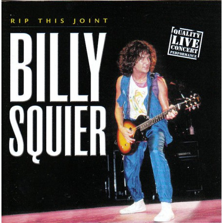 SQUIER, BILLY - Rip This Joint - Live 1983