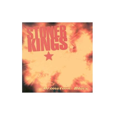 STONER KINGS - Brimstone Blues