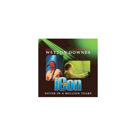 WETTON / DOWNES - Never In A Million Years