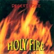 DESERT VOICE - Holy Fire
