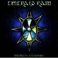 EMERALD RAIN - Broken Saviours