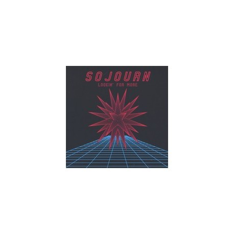 SOJOURN - Lookin' For More