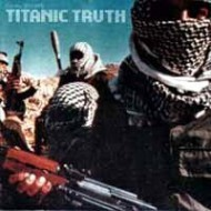 TITANIC TRUTH - s/t