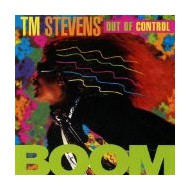 TM STEVENS - Out of control-BOOM
