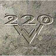220 VOLT - Lethal Illusion
