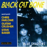 BLACK CAT BONE - Blue Shadows