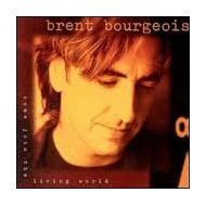 BOURGEOIS, BRENT - Come Join The Living World
